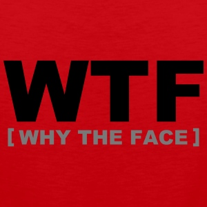 WTF - why the face - Herre Premium tanktop
