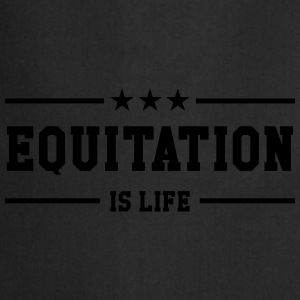 Equitation is life ! Tee shirts - Tablier de cuisine