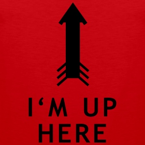 HM Murdock – I'm Up Here T-Shirts - Men's Premium Tank Top