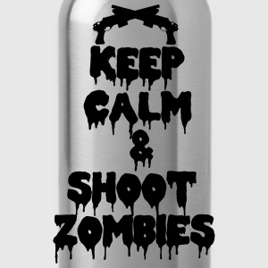 Shoot Zombie Keep calm and kill zombies T-Shirts - Trinkflasche