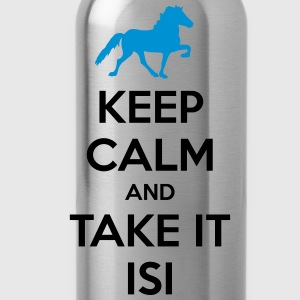 Keep Calm and Take it Isi Hoodies & Sweatshirts - Water Bottle