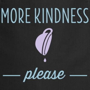 More Kindness Please T-Shirts - Cooking Apron