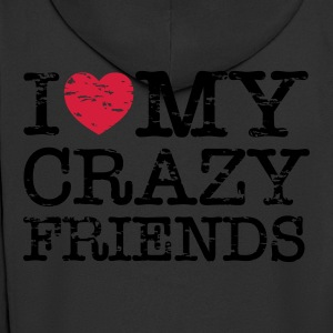 I Heart My Crazy Friends T-Shirts - Men's Premium Hooded Jacket