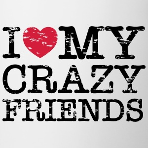 I Heart My Crazy Friends T-shirts - Mok