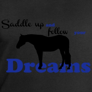 Saddle up - follow your dreams T-Shirts - Men's Sweatshirt by Stanley & Stella