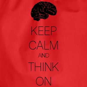keep calm and think on Magliette - Sacca sportiva