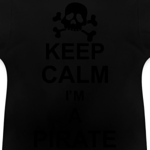 keep_calm_I'm_a_pirate_g1 Sweats - T-shirt Bébé