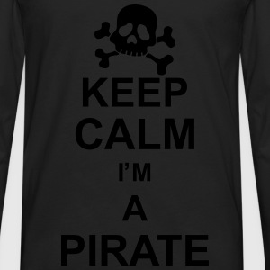 keep_calm_I'm_a_pirate_g1 Camisetas - Camiseta de manga larga premium hombre