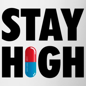 Funny Stay High & Happy Party Drugs Pill humor T-Shirts - Mug