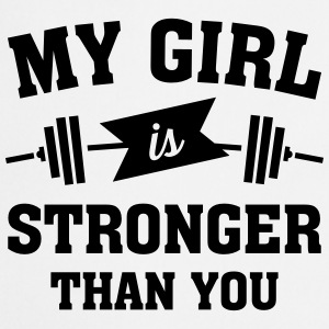 My Girls Is Stronger Than You T-shirts - Förkläde