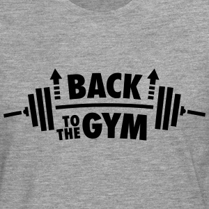 Back To The Gym Tee shirts - T-shirt manches longues Premium Homme