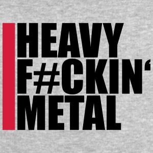 Heavy Metal Fuckin Tee shirts - Sweat-shirt Homme Stanley & Stella