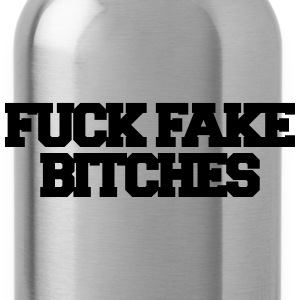 Fuck fake bitches Caps & Hats - Water Bottle