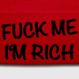 Fuck me - I'm rich T-Shirts - Winter Hat