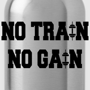 No train no gain Sudaderas - Cantimplora