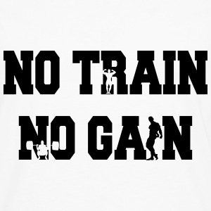 No train no gain Hoodies - Men's Premium Longsleeve Shirt