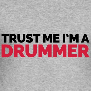Trust Me Drummer Hoodies & Sweatshirts - Men's Slim Fit T-Shirt