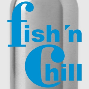 fish 'n chill (1c) T-Shirts - Water Bottle