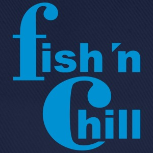fish 'n chill (1c) T-Shirts - Baseballkappe