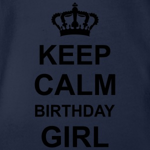 keep_calm_birthday_girl_g1 T-Shirts - Baby Bio-Kurzarm-Body