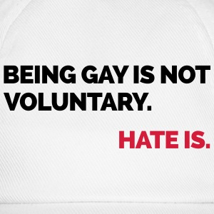 Being Gay Is Not Voluntary  Tröjor - Basebollkeps