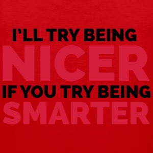 Try Being Smarter  Sweatshirts - Herre Premium tanktop