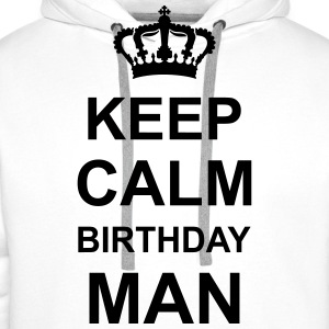 keep_calm_birthday_man_g1 Kookschorten - Mannen Premium hoodie