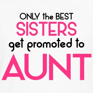 Best Sisters Get Promoted To Aunt T-Shirts - Men's Premium Longsleeve Shirt