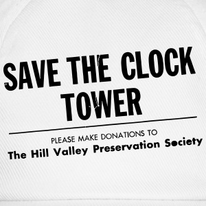 SAVE THE CLOCK TOWER T-Shirts - Baseball Cap