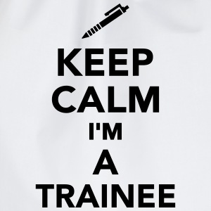 Keep calm I'm a trainee T-Shirts - Turnbeutel