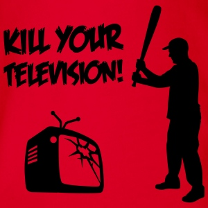 Kill Your Television - Against Media dumbing Shirts - Organic Short-sleeved Baby Bodysuit