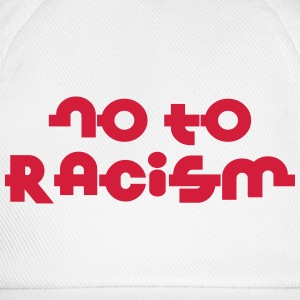 No To Racism T-shirts - Basebollkeps