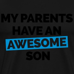 Parents Have An Awesome Son  Gensere - Premium T-skjorte for menn