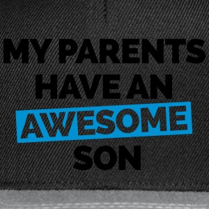 Parents Have An Awesome Son  Hoodies & Sweatshirts - Snapback Cap