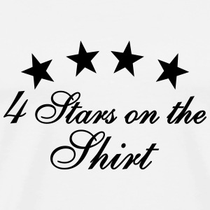 4 Stars On The Shirt Tops - Männer Premium T-Shirt