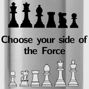 Choose your side of the Force Magliette - Borraccia