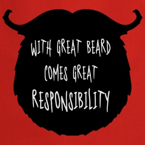 Great Beard Responsibility  T-Shirts - Kochschürze