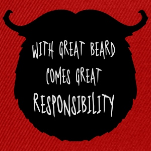 Great Beard Responsibility  T-Shirts - Snapback Cap
