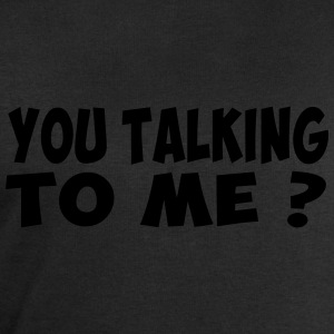 you talking to me Tee shirts - Sweat-shirt Homme Stanley & Stella