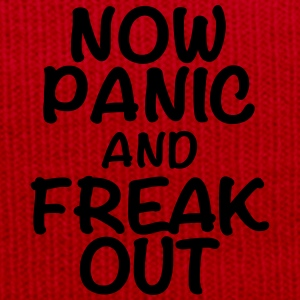 Now panic and freak out Koszulki - Czapka zimowa
