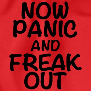 Now panic and freak out T-shirts - Sportstaske