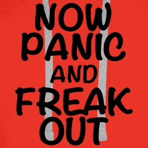 Now panic and freak out Tee shirts - Sweat-shirt à capuche Premium pour hommes