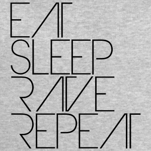 Eat Sleep Repeat text Rave Party Logo T-Shirts - Men's Sweatshirt by Stanley & Stella