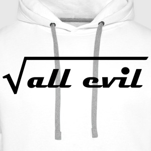 The root of all evil Other - Men's Premium Hoodie