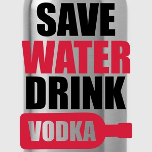 Save Water Drink Vodka T-Shirts - Water Bottle