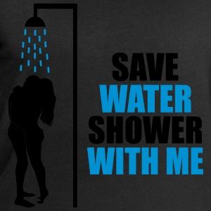 Save water shower with me - humour, écologie Tee shirts - Sweat-shirt Homme Stanley & Stella