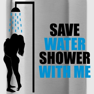 Save water shower with me - humour, écologie Tee shirts - Gourde