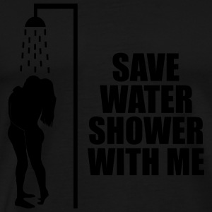 Save water shower with me Sportsklær - Premium T-skjorte for menn
