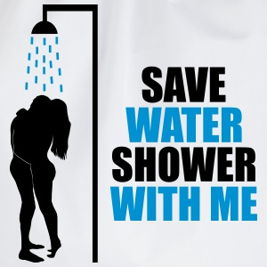 Save water shower with me - humour, écologie Tee shirts - Sac de sport léger