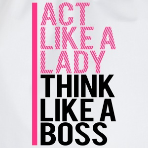 Design Text Act like a lady think like a boss T-Shirts - Drawstring Bag